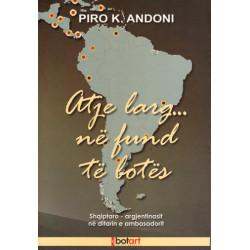 Atje larg ne fund te botes, Pirro K. Andoni