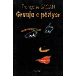 Gruaja e perlyer, Francoise Sagan