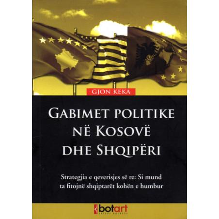Gabimet politike ne Kosove dhe Shqiperi, Gjon Keka