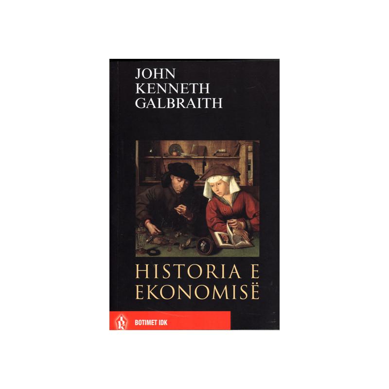 Historia e ekonomise, John Kenneth Galbraith