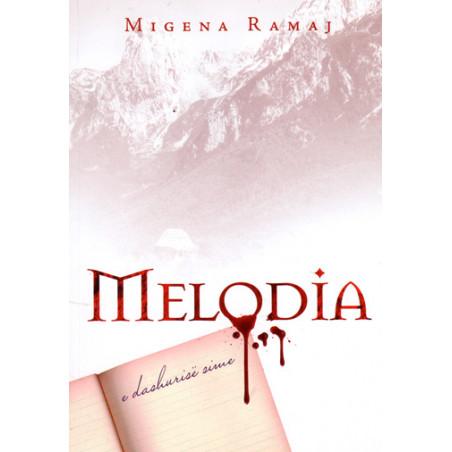 Melodia e dashurise sime, Migena Ramaj