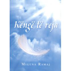 Kenge te reja, Migena Ramaj