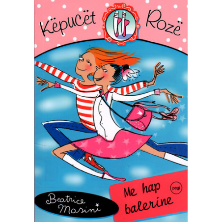 Kepucet roze 1, Me hap balerine, Beatrice Masini