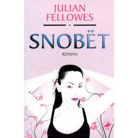 Snobet, Julian Fellowes