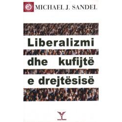 Liberalizmi dhe kufijte e drejtesise, Michael J. Sandel