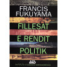 Fillesat e rendit politik, Francis Fukuyama