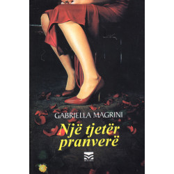 Nje tjeter pranvere, Gabriella Magrini