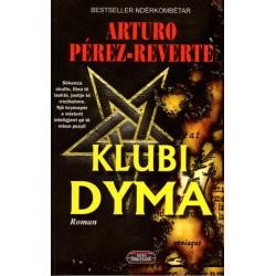 Klubi Dyma, Arturo Perez Reverte