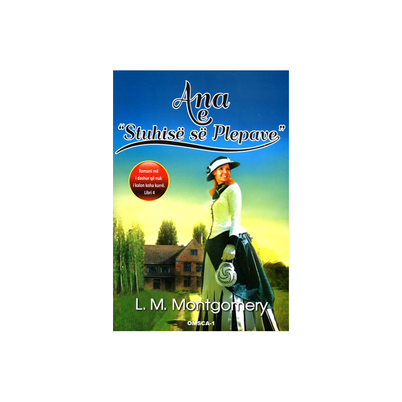 Ana e Stuhise se Plepave, L. M. Montgomery, libri i katert