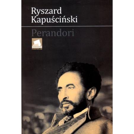 Perandori, Ryszard Kapuscinski