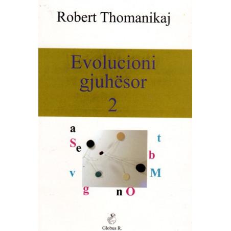 Evolucioni gjuhesor, vol. 2, Robert Thomanikaj