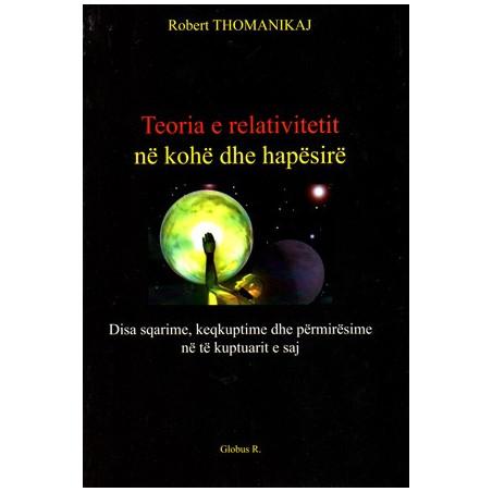 Teoria e relativitetit ne kohe dhe hapesire, Robert Thomanikaj