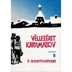 Vellezerit Karamazov, vol 2, Fjodor Dostojevski