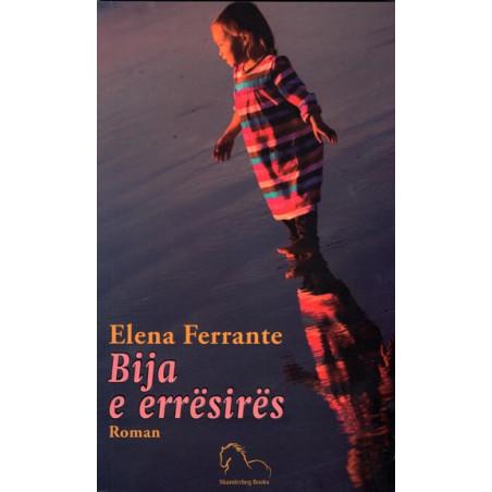 Bija e erresires, Elena Ferrante