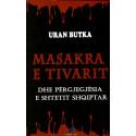 Masakra e Tivarit, Uran Butka