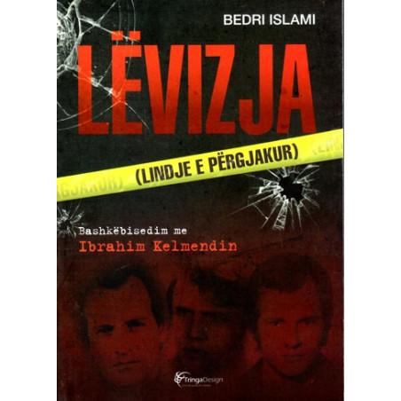 Levizja, Bashkebisedim me Ibrahim Kelmendin, Bedri Islami