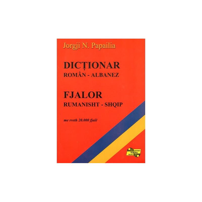 Fjalor Rumanisht - Shqip, Jorgji N. Papailia