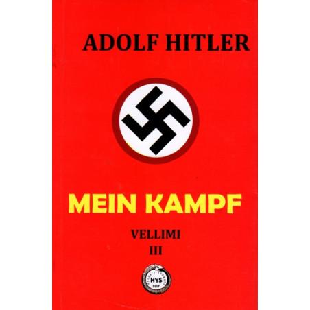 Mein Kampf (Lufta ime), vol. 3, Adolf Hitler