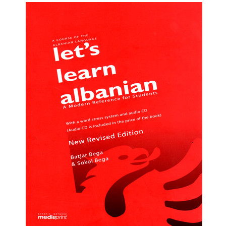 Lets Learn Albanian, A comprehensive Course of Albanian