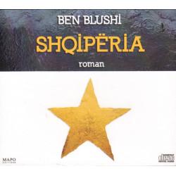 Shqiperia (ebook me CD), Ben Blushi