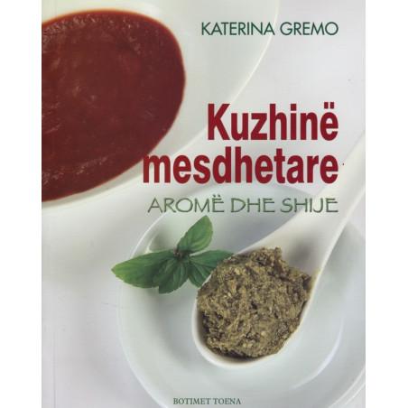 Kuzhine mesdhetare, Katerina Gremo