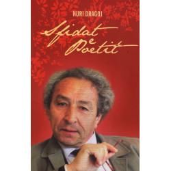 Xhevahir Spahiu, sfidat e poetit, Nuri Dragoj