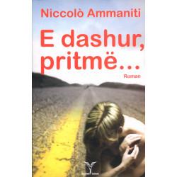 E dashur pritme, Niccolo Ammaniti