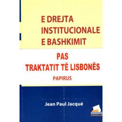E drejta institucionale e Bashkimit Evropian, Jean Paul Jacque