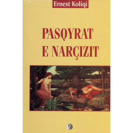 Pasqyrat e Narcizit, Ernest Koliqi