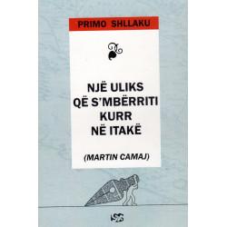 Nje Uliks qe s'mberriti kurre ne Itake, Primo Shllaku