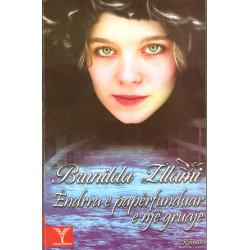 Endrra e paperfunduar e nje gruaje, Brunilda Zllami