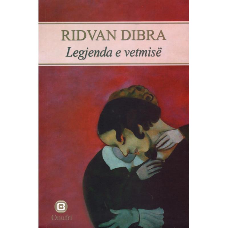 Legjenda e vetmise, Ridvan Dibra