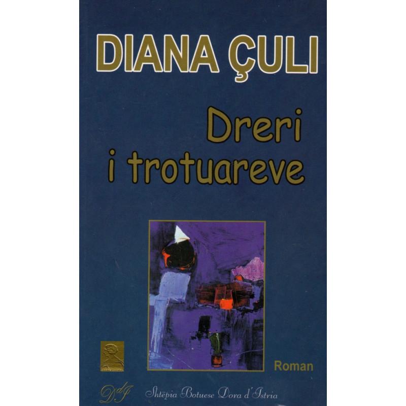 Dreri i trotuareve, Diana Culi