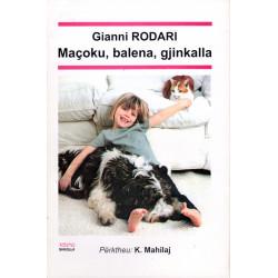 Maçoku, balena, gjinkalla, Gianni Rodari