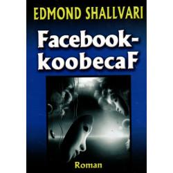 Facebook - koobecaf, Edmond Shallvari