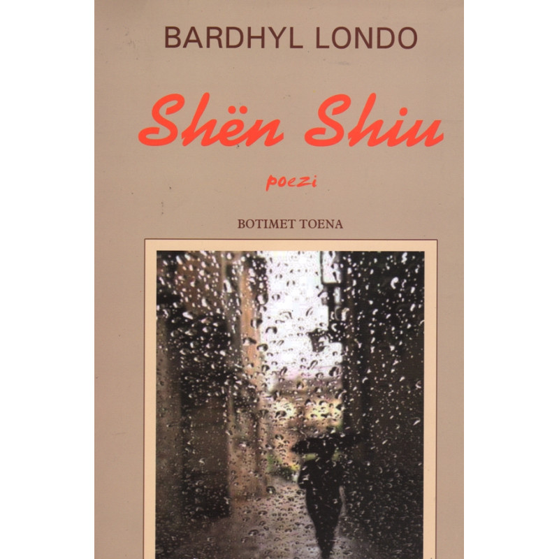Shen Shiu, Bardhyl Londo
