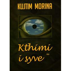 Kthimi i syve, Kujtim Morina