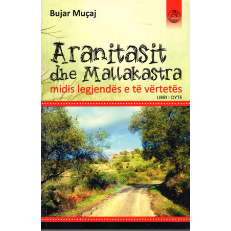 Aranitasit dhe Mallakastra, libri i dyte, Bujar Mucaj