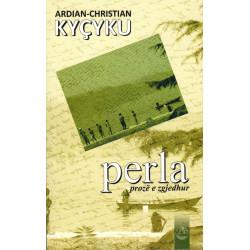 Perla, proze e zgjedhur, Ardian – Christian Kycyku