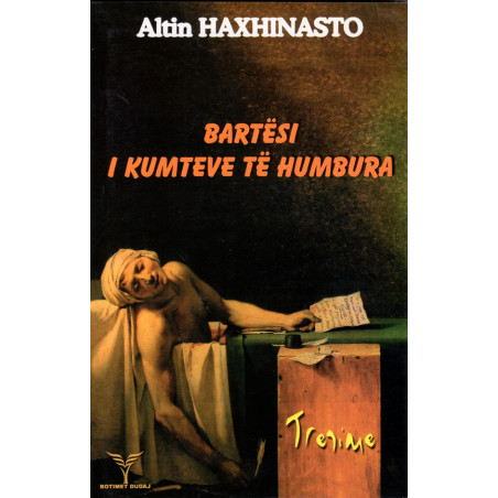 Bartesi i kumteve te humbura, Altin Haxhinasto