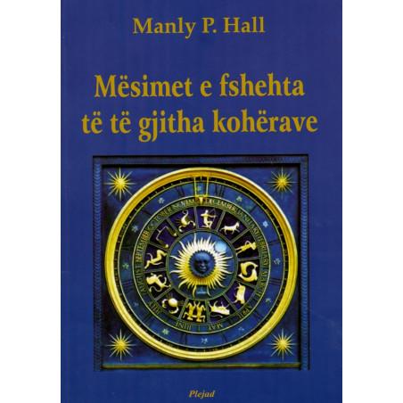 Mesimet e fshehta te te gjitha koherave, Manly P. Hall
