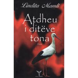 Atdheu i diteve tona, Lindita Mamli