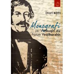 Monografi per Vithkuqin dhe Naum Veqilharxhin, Dhori Koti