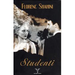 Studenti, Florenc Shahini