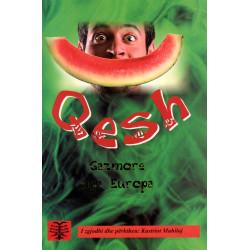 Qesh, gazmore nga Europa, Kastriot Mahilaj