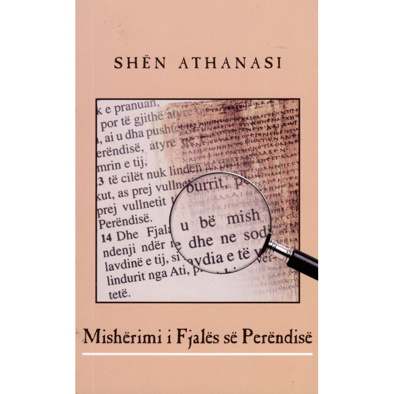 Misherimi i Fjales se Perendise, Shen Athanasi