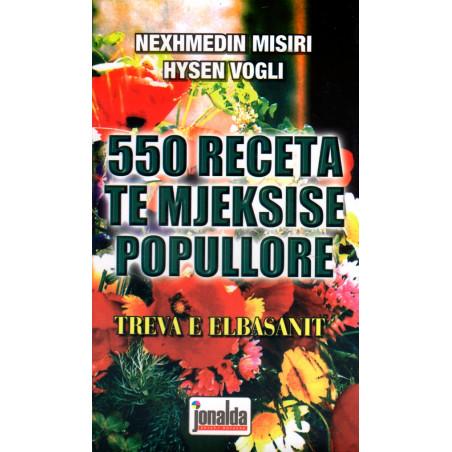 550 receta te mjekesise popullore, Nexhmedin Misiri, Hysen Vogli