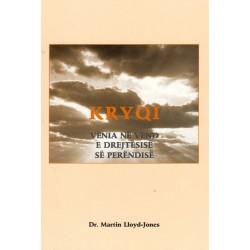 Kryqi, venia ne vend e drejtësise se Perendise, Martin Lloyd - Jones