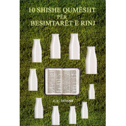 10 shishe qumesht per besimtaret e rinj, C. E. Tatham