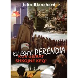 Ku eshte Perendia kur gjerat shkojne keq, John Blanchard